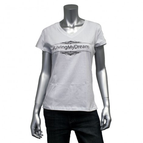 "Women's V Neck ""Living My Dream"" T-Shirt"